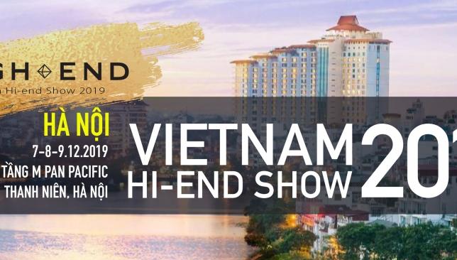 """[Vietnam Hi-end Show 2019] Cùng chờ đón những thiết kế âm thanh ultra hi-end siêu """"khủng"""" tại Vietnam Hi-end Show 2019 sắp diễn ra ở Hà Nội"""